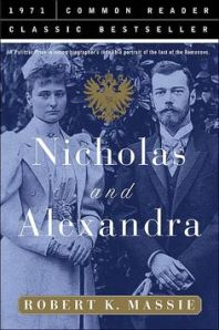 Robert K. Massie - Nicholas and Alexandra